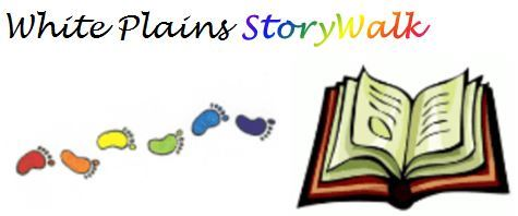 White Plains StoryWalk at Bryant-Mamaroneck Park