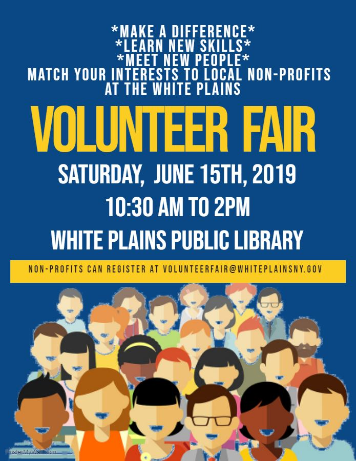 Match Your Interest to local non profits at the White Plains Volunteer Fair - Made with PosterMyWall