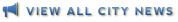 View All City News